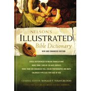Best Bible Dictionaries - Nelson's Illustrated Bible Dictionary: New and Enhanced Edition Review