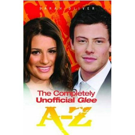 The Completely Unofficial Glee A-Z (Paperback) for $<!---->