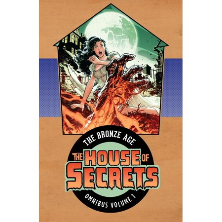 Age House (House of Secrets: The Bronze Age Omnibus Vol. 1)