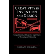 Creativity in Invention and Design (Paperback)