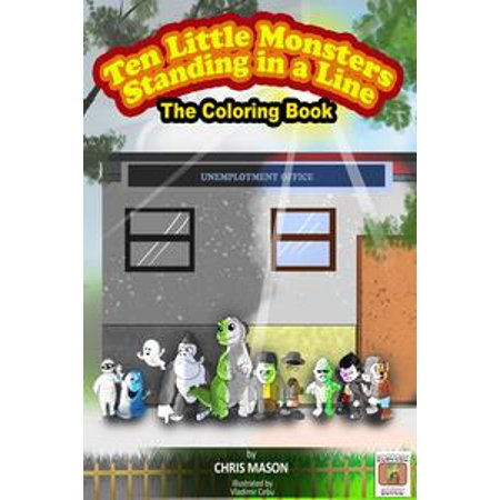 Ten Little Monsters Standing in a Line The Coloring Book - eBook (Ten Little Monsters Halloween Song)