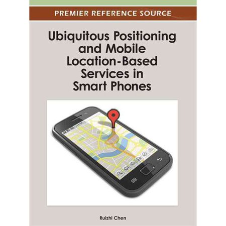Ubiquitous Positioning And Mobile Location Based Services In Smart Phones