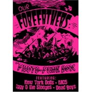 Our Forefathers: A Protopunk Box Set by