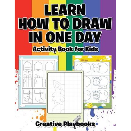 Learn How to Draw in One Day Activity Book for Kids - Field Day Activities