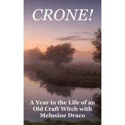 Crone! (Paperback)