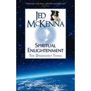 Spiritual Enlightenment: The Damnedest Thing MMX - eBook