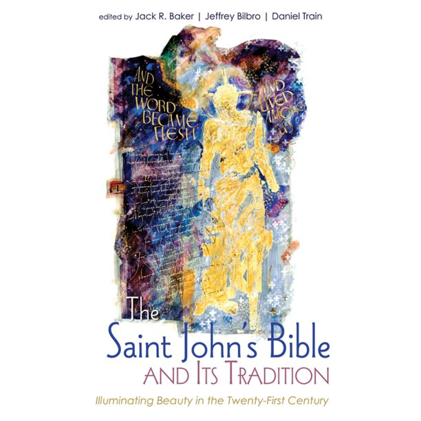 The Saint John's Bible and Its Tradition - eBook