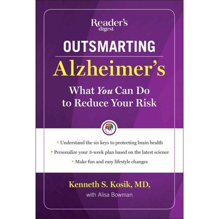 Outsmarting Alzheimer's : What You Can Do To Reduce Your