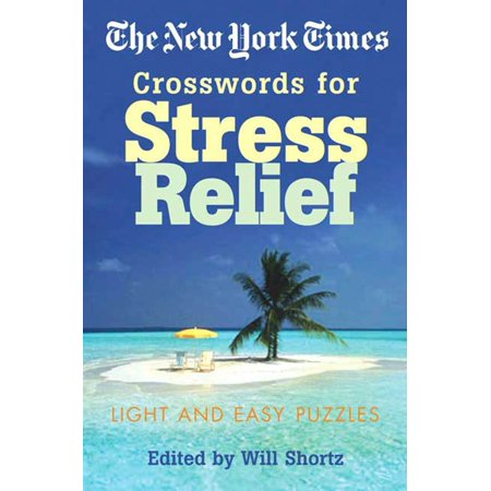 The New York Times Crosswords for Stress Relief: Light and East Puzzles (Light Relief Scam)