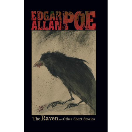 The Raven and Other Stories by Edgar Allan Poe (Edgar Allan Poe Best Short Stories)
