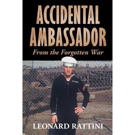 Accidental Ambassador : A Sailor's Story from the Forgotten Korean War