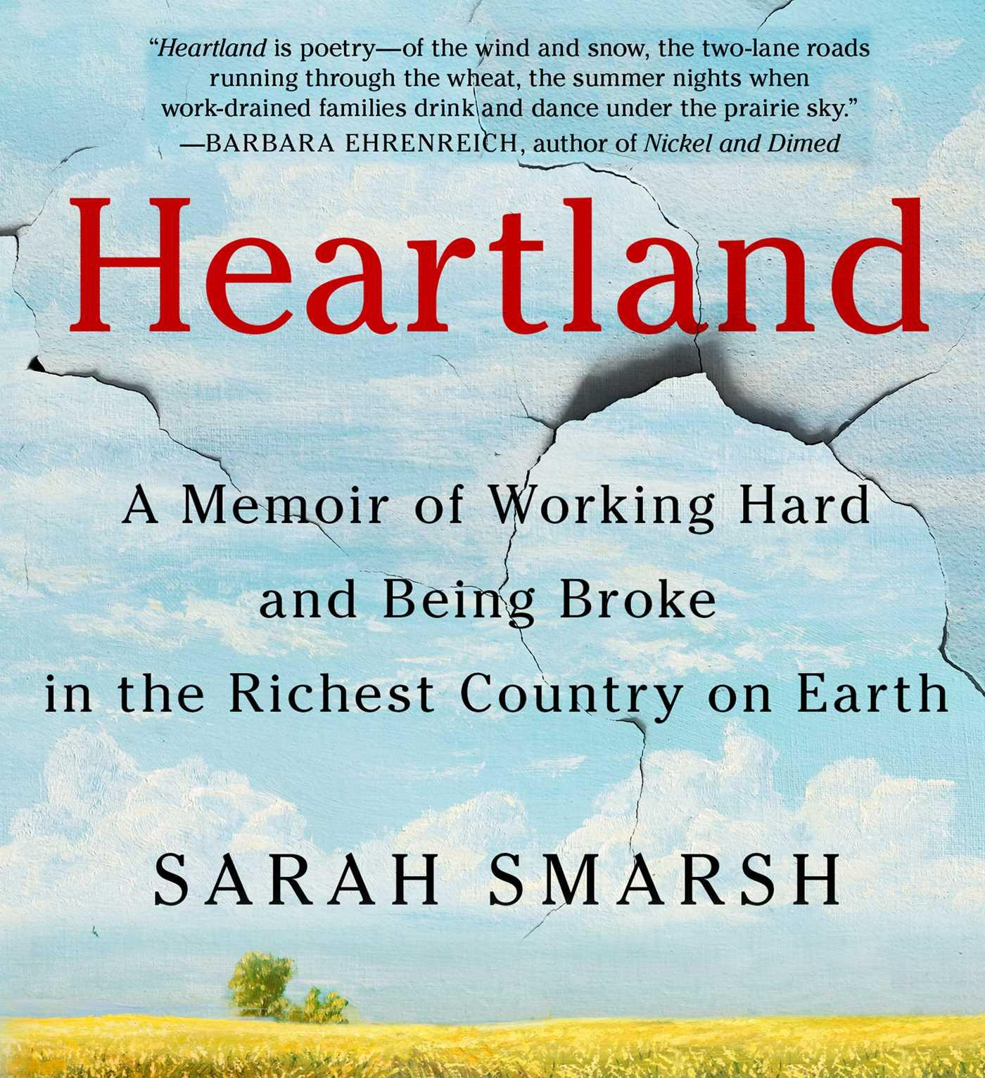 Heartland: A Memoir of Working Hard and Being Broke in the Richest Country on Earth (Other)