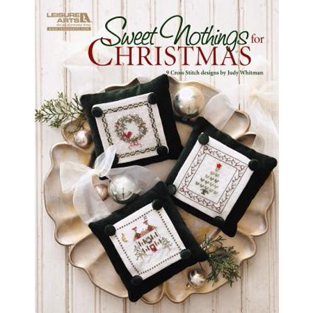 Sweet Nothings for Christmas (Leisure Arts - Christmas Arts And Crafts For Toddlers