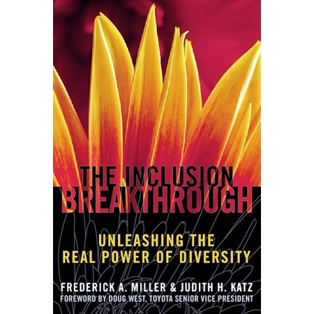 Inclusion Breakthrough : Unleashing the Real Power of (Best Diversity And Inclusion Videos)