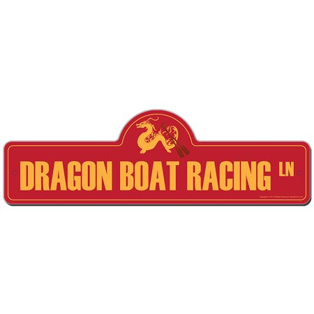 Dragon Boat Racing Street Sign | Indoor/Outdoor | Funny Home Decor for Garages, Living Rooms, Bedroom, Offices | SignMission personalized gift - Racing Decor