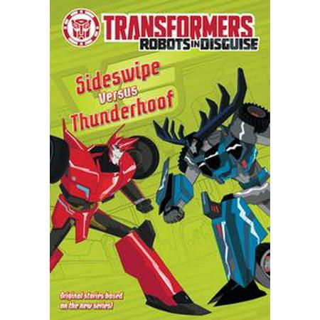 Transformers Robots in Disguise: Sideswipe Versus Thunderhoof - eBook