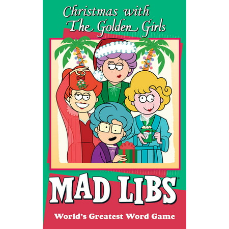 Christmas with The Golden Girls Mad Libs ()