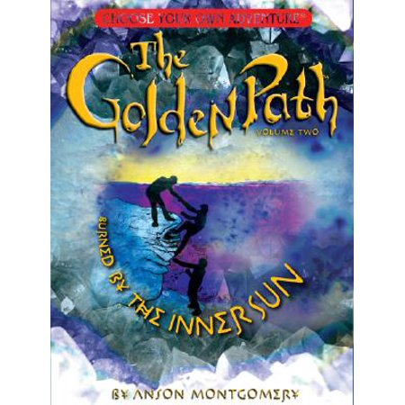 Golden Path, Volume Two : Burned by the Inner Sun (Montgomery Burns)