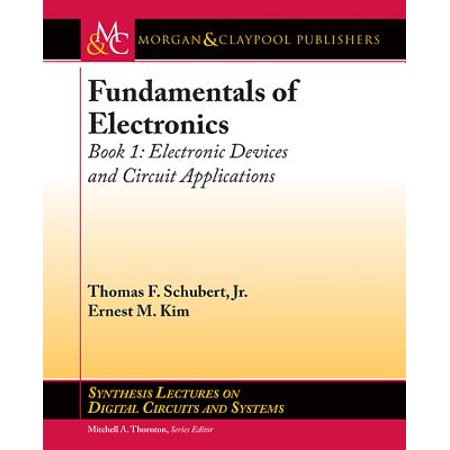 Fundamentals of Electronics : Book 1 Electronic Devices and Circuit Applications](foundations of electronics circuits and devices pdf)