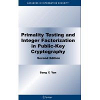Advances in Information Security: Primality Testing and Integer Factorization in Public-Key Cryptography (Hardcover)