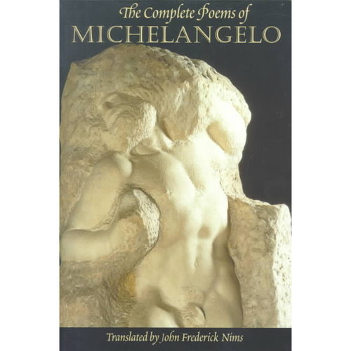 The Complete Poems of Michelangelo