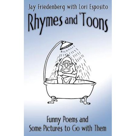 Rhymes and 'Toons : Funny Poems and Some Pictures to Go with Them
