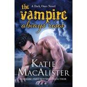 The Vampire Always Rises - eBook