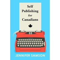 Self Publishing For Canadians - eBook