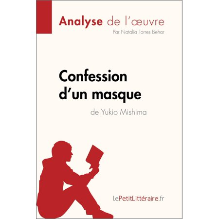 Confession d'un masque de Yukio Mishima (Analyse de l'oeuvre) - eBook (Faire Un Masque De Halloween)