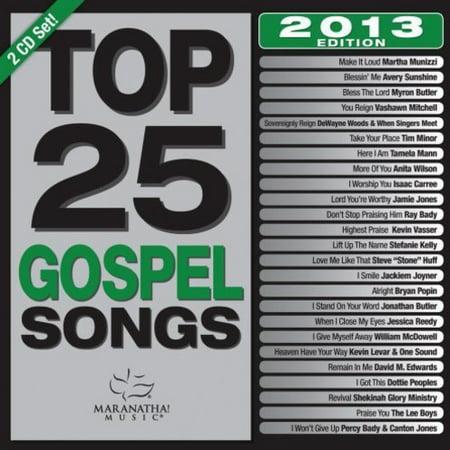 Top 25 Gospel Songs 2013 Edition