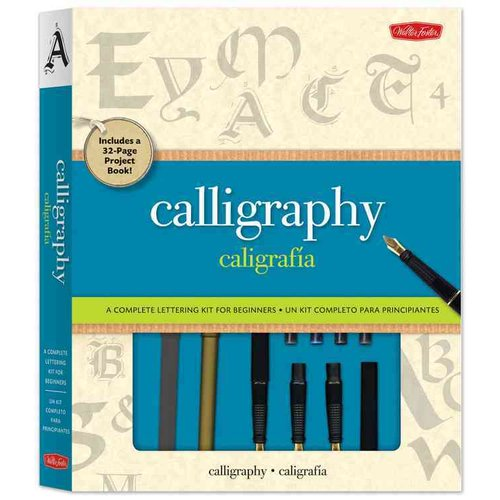 Calligraphy / Caligrafia: A Complete Kit for Beginners / Un kit completo para principiantes