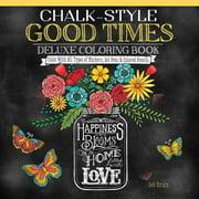 Design Originals Chalk-Style Good Times Coloring Book