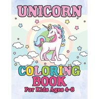 Unicorn Coloring Book: for Kids Ages 4-8 (Paperback)