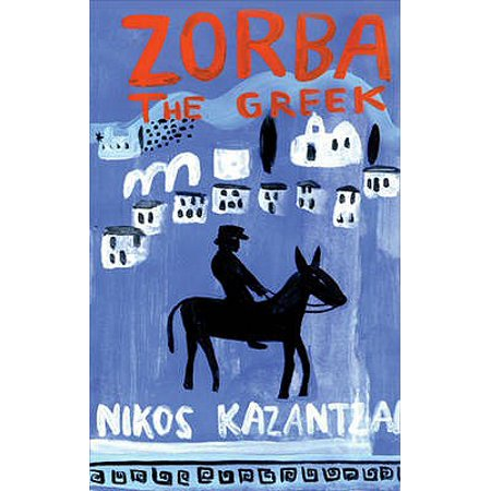 Zorba the Greek. Nikos Kazantzakis