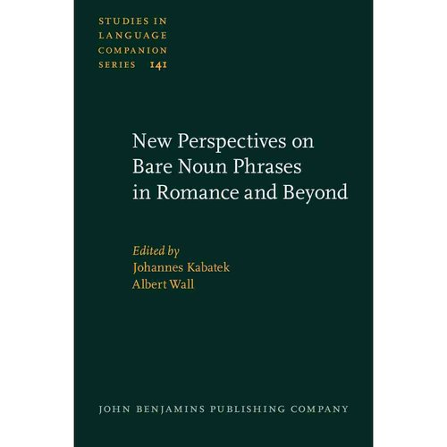 New Perspectives on Bare Noun Phrases in Romance and Beyond