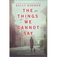 The Things We Cannot Say (Paperback)