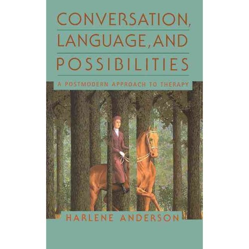 Conversation Language and Possibilities: A Postmodern Approach to Therapy
