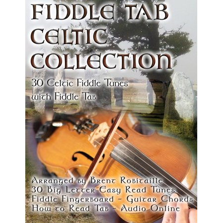 Fiddle Tab - Celtic Collection : 30 Celtic Fiddle Tunes with Easy Read Tablature and Notes ()