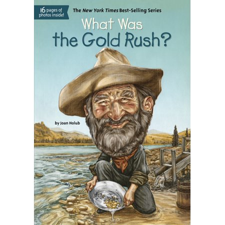 What Was the Gold Rush? (Paperback) (California Gold Rush Books)