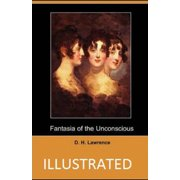 Fantasia of the Unconscious Illustrated (Paperback)