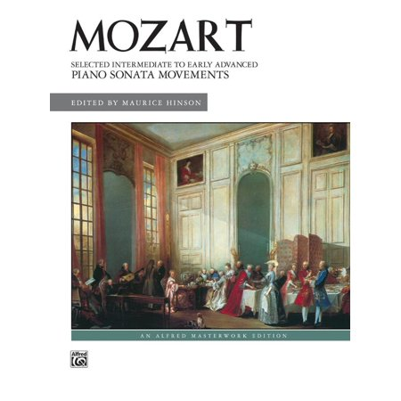 Mozart -- Selected Intermediate to Early Advanced Piano Sonata Movements (Paperback)