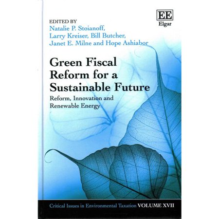Green Fiscal Reform For A Sustainable Future  Reform  Innovation And Renewable Energy