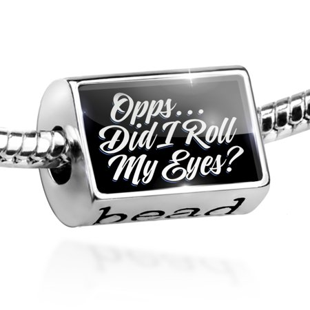 Bead Classic design Opps...Did I Roll My Eyes? Charm Fits All European Bracelets