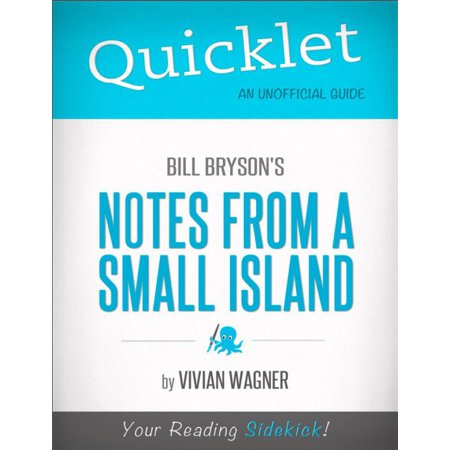 Quicklet on Bill Bryson's Notes From a Small Island (CliffNotes-like Summary) -