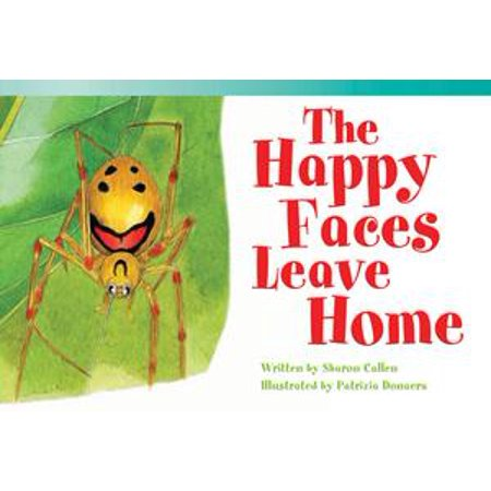 The Happy Faces Leave Home - - Extremely Happy Face