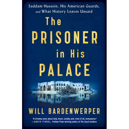 The Prisoner in His Palace : Saddam Hussein, His American Guards, and What History Leaves Unsaid](Saddam Hussein Outfit)