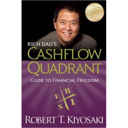 Rich Dads Cashflow Quadrant  Guide To Financial Freedom