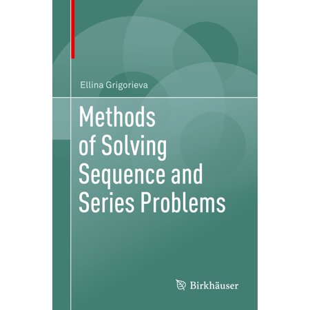 Methods of Solving Sequence and Series Problems -