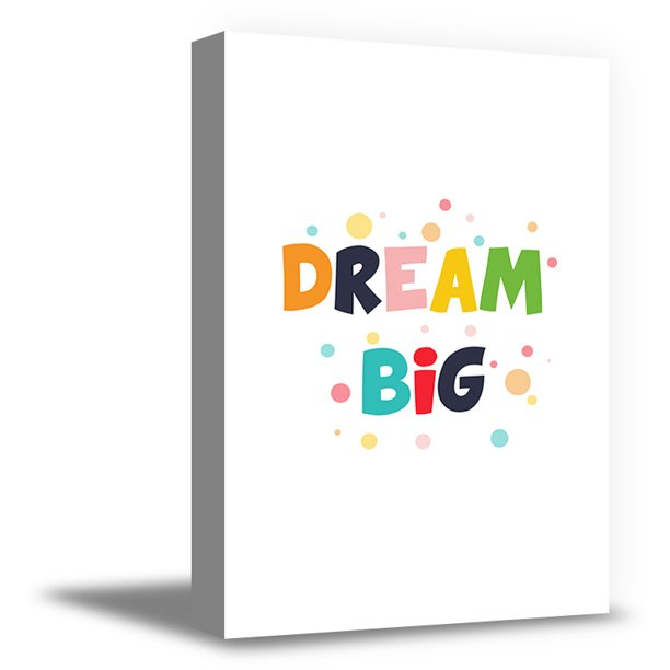 Awkward Styles Motivational Decor for Children Baby Room Decor Ideas Dream Big Quotes Decor Ready to Hang Dream Big Canvas Kids Motivational Quotes Kids Nursery Room Decor Inspirational Wall Art
