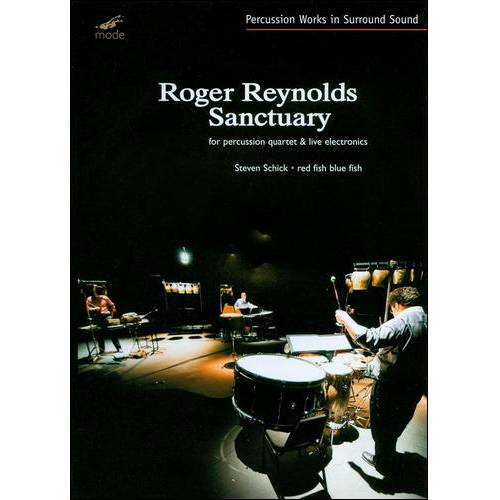 Roger Reynolds: Sanctuary